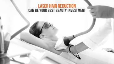Laser Hair Reduction can be your best beauty investment