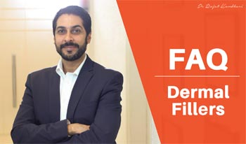 FAQ Dermal Filler Treatment | Dr. Rajat Kandhari Consultant Dermatologist